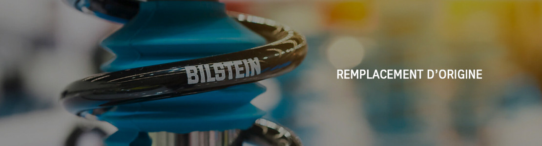 Produits Bilstein destinés au remplacement des pièces d'origine